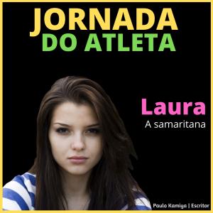 Laura, a samaritana