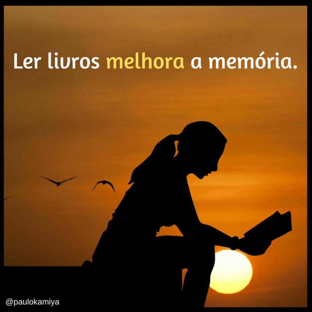 Ler livros melhora a memória.